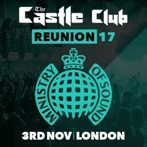 Castle Club Ministry of sound reunion
