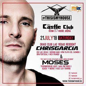 this is my house chris garcia ayia napa the castle club