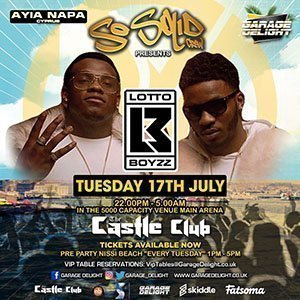 Garage delight ayia napa the castle club so solid crew lotto boyz paigey cakey UK G